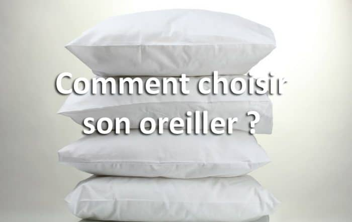 Comment choisir son oreiller?