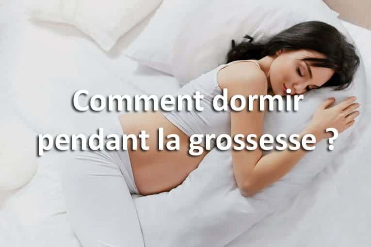 Comment dormir pendant la grossesse?