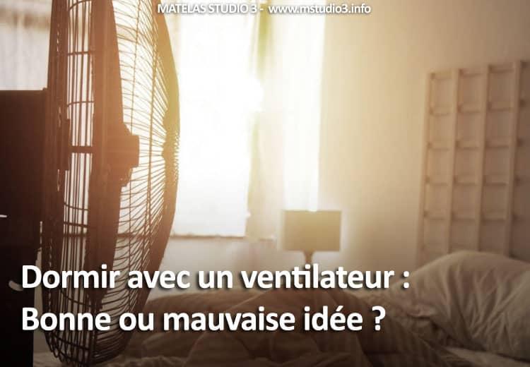 Dormir avec un ventilateur