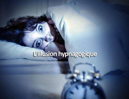 Tout sur l'illusion hypnagogique