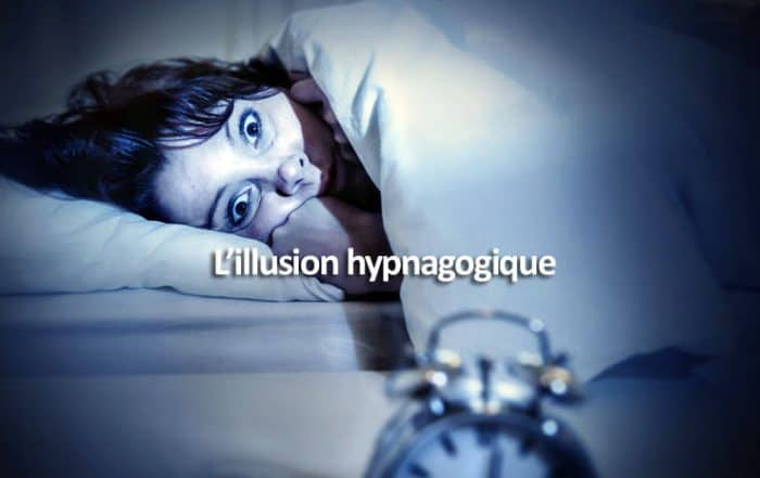L'illusion hypnagogique