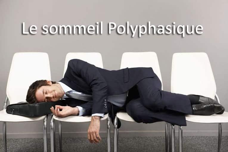 Le sommeil polyphasique