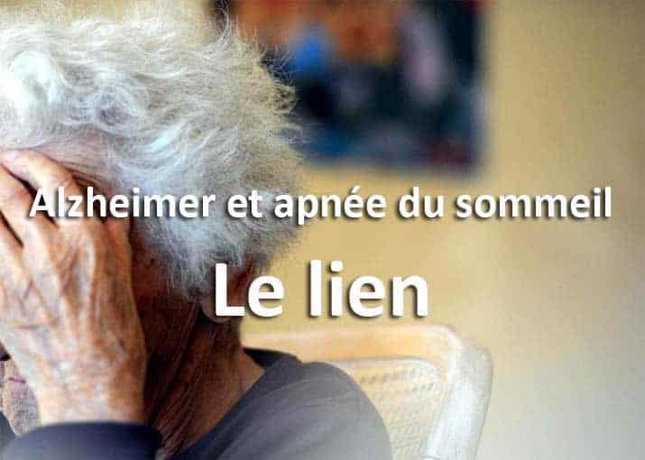 Lien Alzheimer et apnée du sommeil