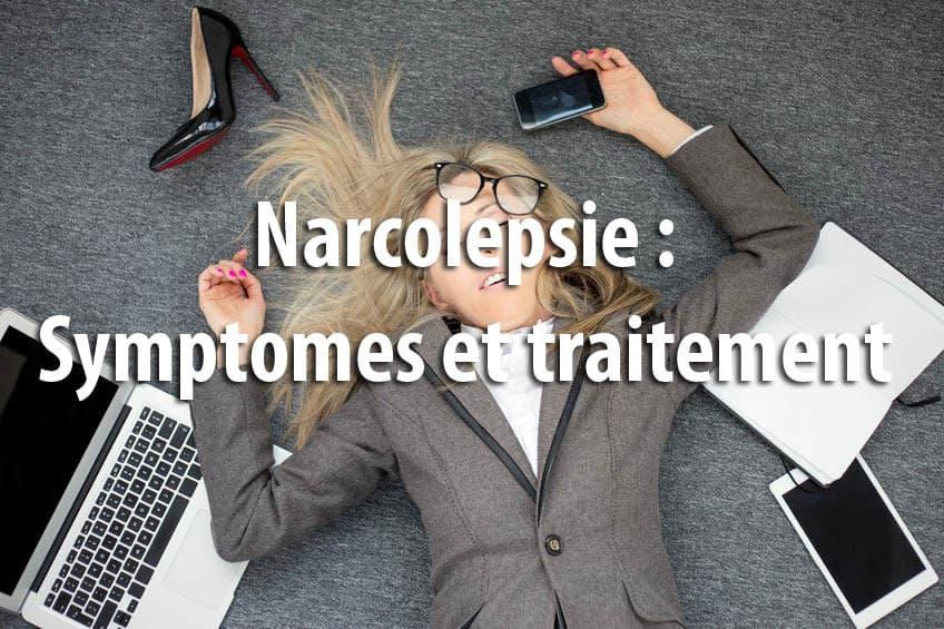 Narcolepsie : Symptomes et traitement