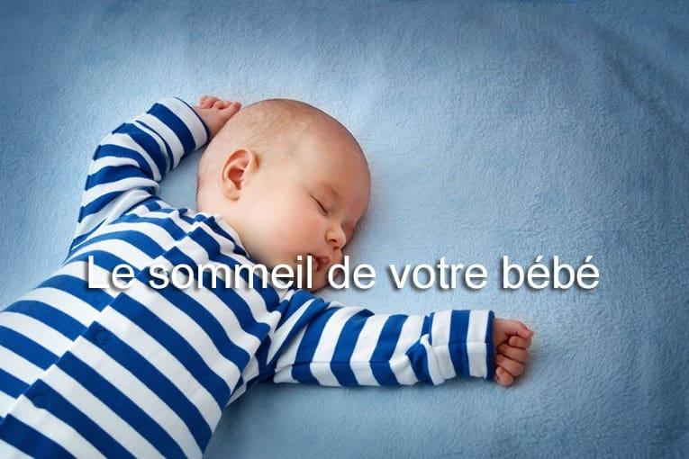 Le sommeil de votre bébé